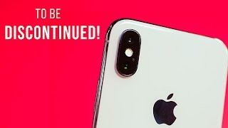 Apple to DISCONTINUE the iPhone X?