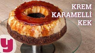Krem Karamelli Kek Tarifi (Kendine Hayran Bırakır!) | Yemek.com