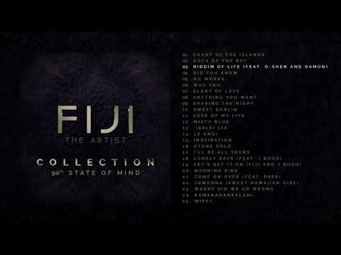 FIJI - Collection: 50th State Of Mind (Disc 1 Album Stream)