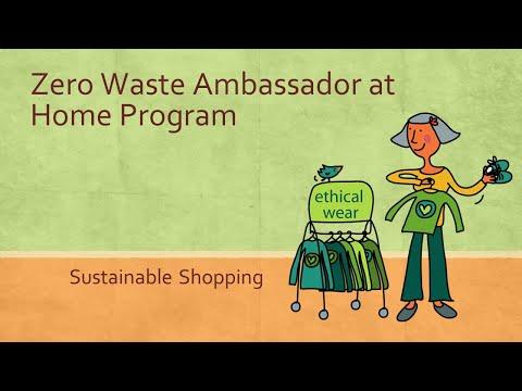 Zero Waste Ambassador at Home Program _ Module 3_ Sustainable Shopping