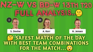NZ-W vs BD-W dream11 | NZ-W vs BD-W dream11 team | 13th Match | Group A | nz w vs bd w dream11