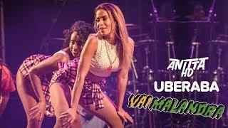 Anitta VAI MALANDRA ao vivo em Uberaba - MG 29/04/2018 [FULL HD]