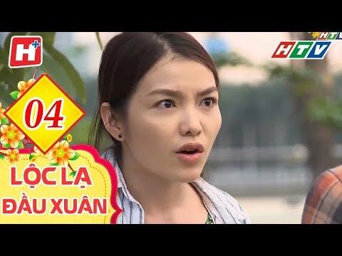 Lộc Lạ Đầu Xuân  - Tập 4 | HTV Phim Tình Cảm Việt Nam Hay Nhất 2019