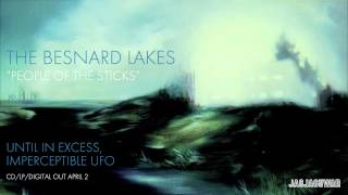 "The Besnard Lakes - ""People of the Sticks"" (Official Audio)"