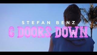 Stefan Benz - 6 Doors Down (Music Video)