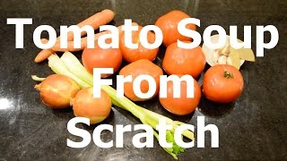 Fresh Tomato Soup from Scratch Recipe