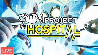 Let's Build a NEW Hospital & Clinic | Project Hospital Gameplay