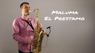 Maluma - El Préstamo [Saxophone Cover] by Juozas Kuraitis