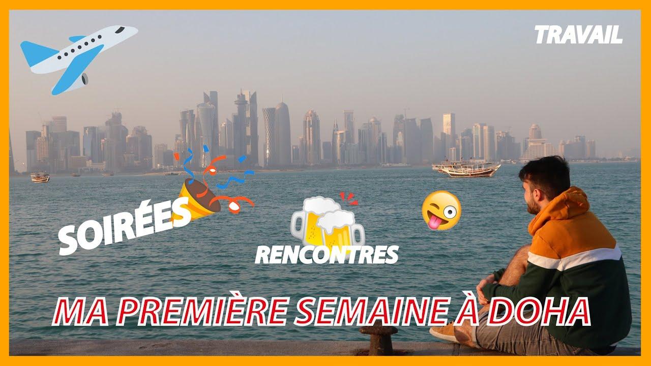Download VLOG MA PREMIÈRE SEMAINE À DOHA,QATAR 🇶🇦 RENCONTRES🍻, SOIRÉES🎉,TRAVAIL, PREMIERS CONSEILS, INFOS,...