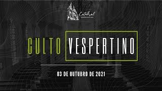 Culto Vespertino | Igreja Presbiteriana do Rio | 03.10.2021