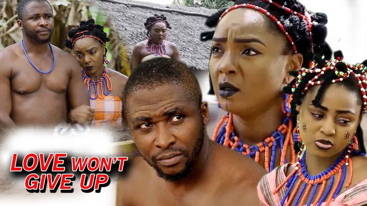 Download Love Won't Give Up Season 2 - Chioma Chukwuka 2018 Latest Nigerian Nollywood Movie
