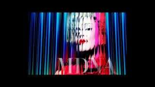 MDNA (S.N.E) Give Me All Your Luvin