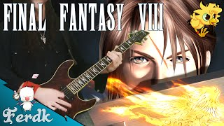 "Final Fantasy VIII - ""Force Your Way"" 【Metal Guitar Cover】 by Ferdk"