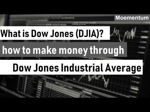 What Is Dow Jones? Learn How To Make Money Through Investing In Dow Jones Industrial Average (DIJA)