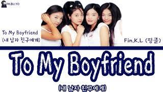 [THAISUB] To My Boyfriend (내 남자 친구에게) - Fin.K.L (핑클)