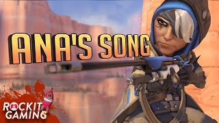 OVERWATCH ANA RAP SONG | | Rockit Gaming