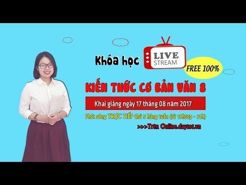 [LIVE STREAM] Văn 8: Đập đá ở Côn Lôn – Phan Châu Trinh