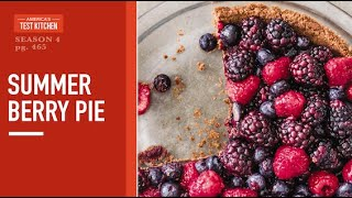 Celebrate the 20th Anniversary of America's Test Kitchen with Summer Berry Pie