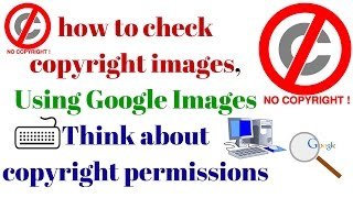 how to check copyright images, Using Google Images Think about copyright permissions