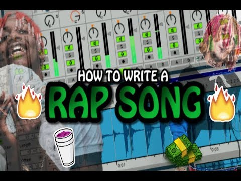 HOW TO WRITE A RAP SONG!