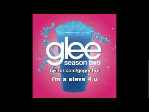 I'm a slave 4 U - Britney Spears (Glee Version)