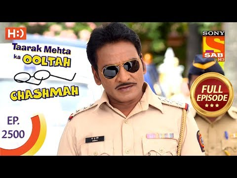 Taarak Mehta Ka Ooltah Chashmah - Ep 2500 - Full Episode - 29th June, 2018 thumbnail