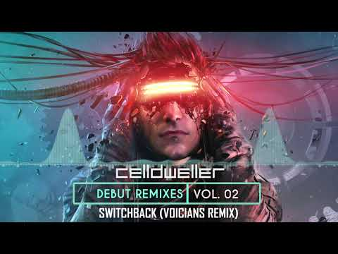 Celldweller  Switchback Voicians Remix