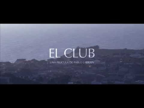 "画像: Trailer Oficial ""El Club"". Ya está en cines. youtu.be"