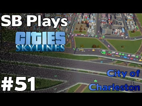 Experimenting and Dealing with Traffic and Other Issues - SB Plays Cities Skylines ep51
