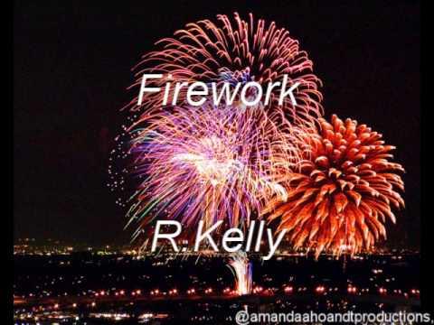 Firework - R.Kelly