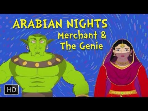 Arabian Nights - The Merchant And The Genie