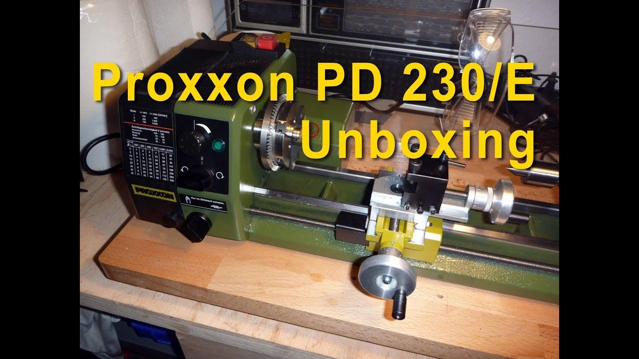 Proxxon Pd 230  E Tischdrehmaschine Mini Lathe Auspacken Unboxing