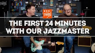 Our New Fender Jazzmaster: The First 24 Minutes – That Pedal Show