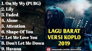 Lagu Barat Versi Koplo 2019 Full Album