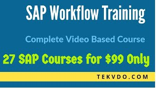 SAP Workflow Training -  Complete SAP Workflow Video Based Course