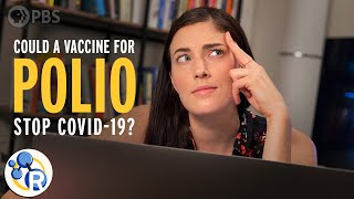 Could a Polio Vaccine Stop the Coronavirus Pandemic?