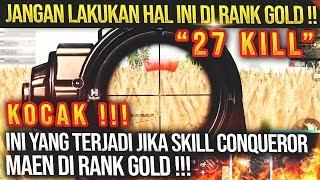 APA YANG TERJADI SKILL CONQUEROR MAIN DI RANK GOLD ???