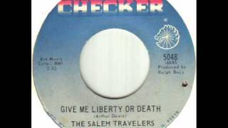 The Salem Travelers - Give Me Liberty Or Death.wmv