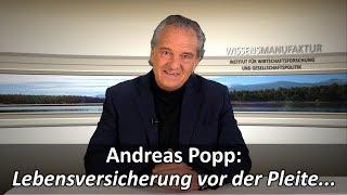 Andreas Popp: Lebensversicherungen vor der Pleite...