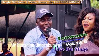 Dr. Sushine Omorokunwa Live On Stage Titled Isowane (I am back home) Vol.1 & 2.