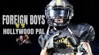 Miami Gardens Bulldogs (FORIEGN BOYS) vs Hollywood PAL | Bulldogs