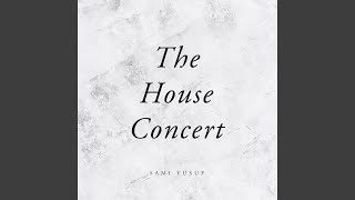 Healing The House Concert