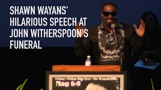 Download Shawn Wayans' Hilarious Speech At John Witherspoon's Funeral Mp3 and Videos