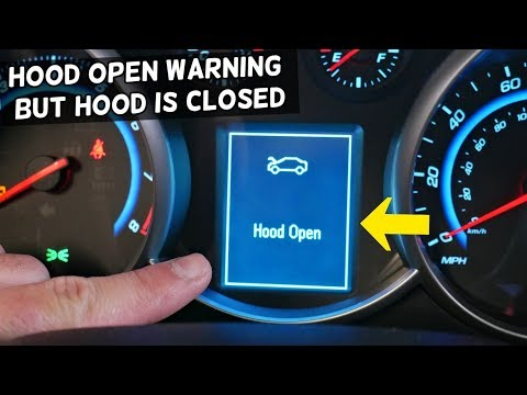 CHEVROLET CRUZE HOOD OPEN MESSAGE WARNING BUT HOOD CLOSED  CHEVY CRUZE, HOLDEN CRUZE