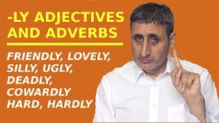 A LOVELY grammar trick to know how to use -LY ADJECTIVES as adverbs