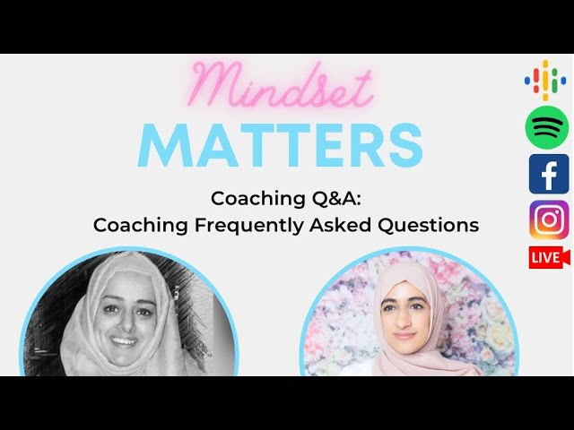 Mindset Matters Fb live S01 Ep04 : Coaching Q&As