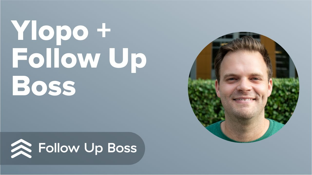 Ylopo + Follow Up Boss Best Practices