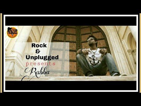 Rabba-Tochi Raina   Coke Studio   Cover video by Rock&unplugged