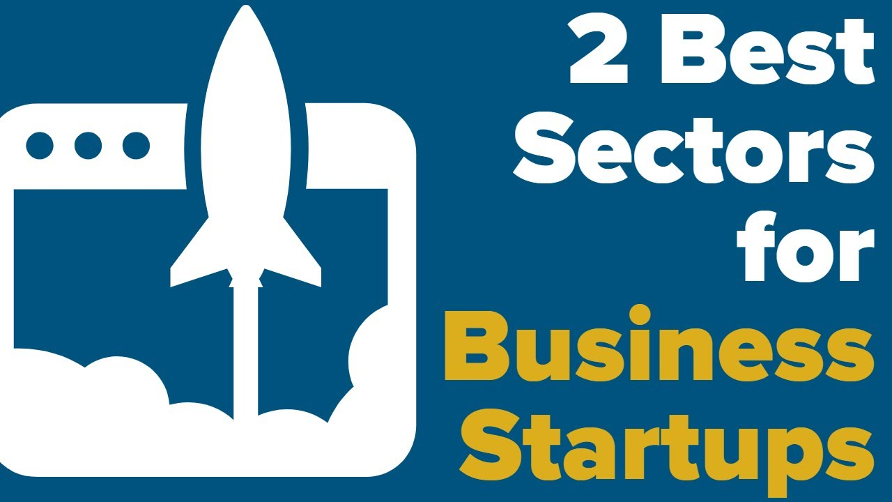 Best Sectors For 2020.2 Best Sectors For Business Startups 2020 Startup Ideas For Entrepreneurship