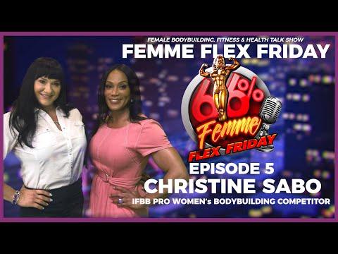 Femme Flex Friday Ep 5  |  Women's Bodybuilder IFBB Pro Christine Sabo Interview